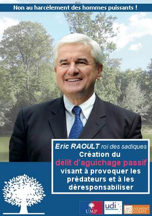 Eric Raoult programme politique détruire les femmes qui lui résistent